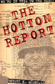 """The Hotton Report"" by Robert K. McDonald"